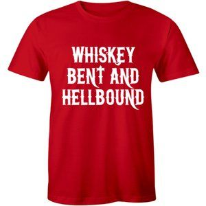Whiskey Bent and Hellbound Funny Drinking T-shirt